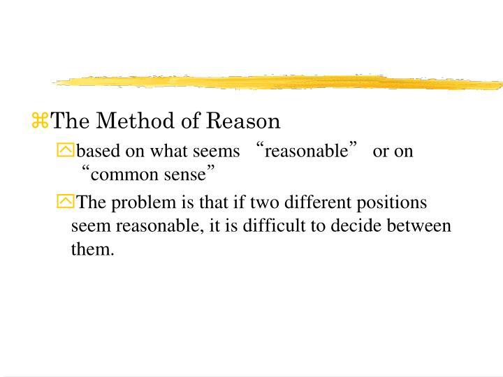 The Method of Reason