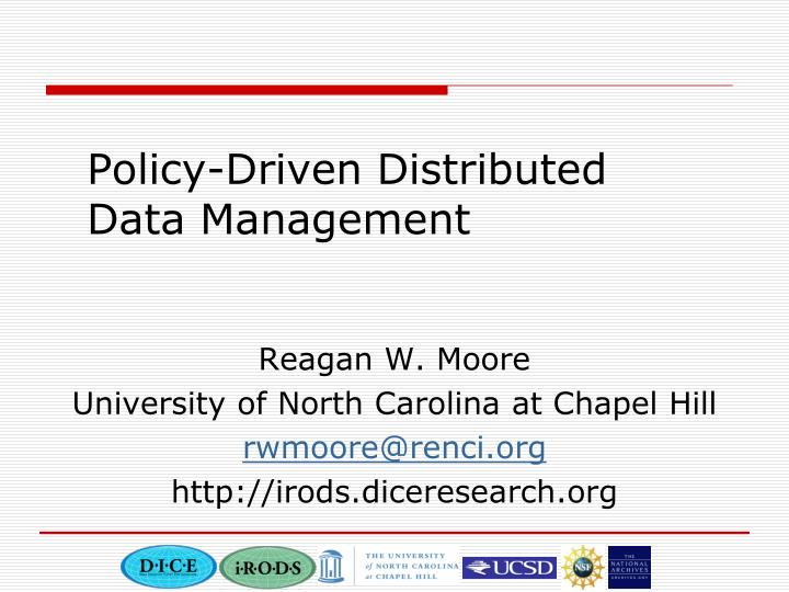 Policy driven distributed data management