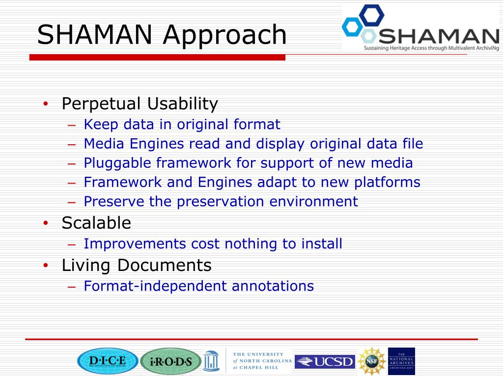 SHAMAN Approach