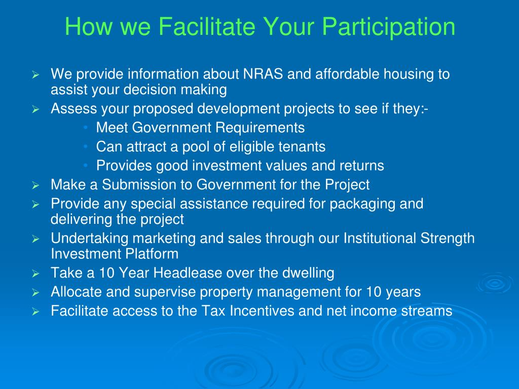 How we Facilitate Your Participation