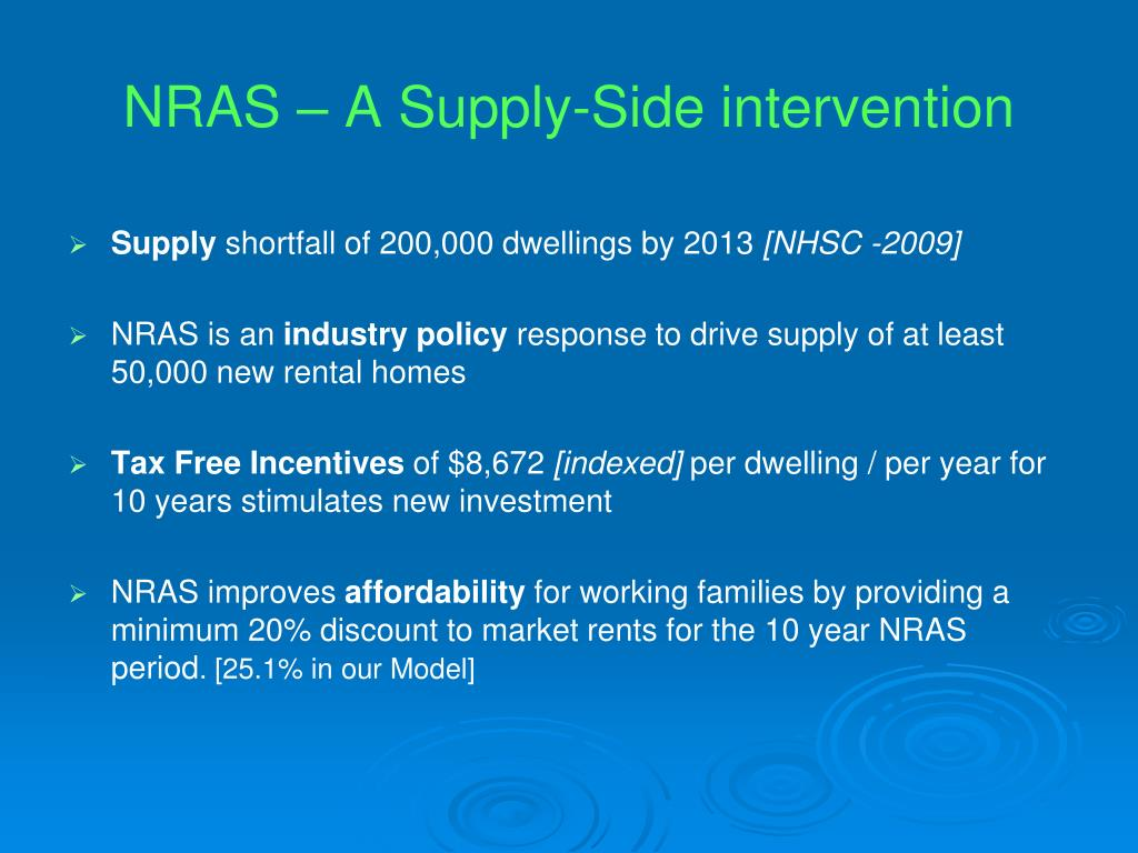 NRAS – A Supply-Side intervention