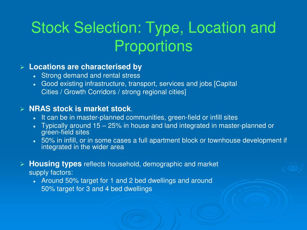 Stock Selection: Type, Location and Proportions