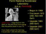 fermi national accelerator laboratory a k a fermilab