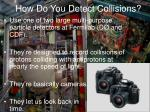 how do you detect collisions