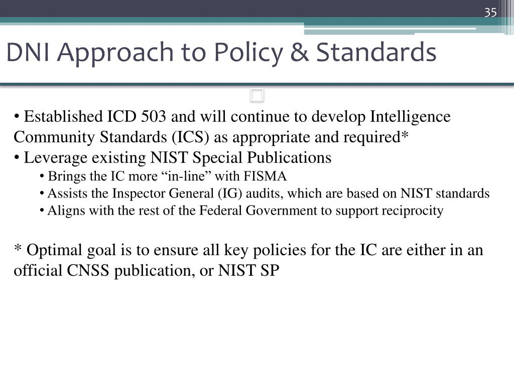 DNI Approach to Policy & Standards