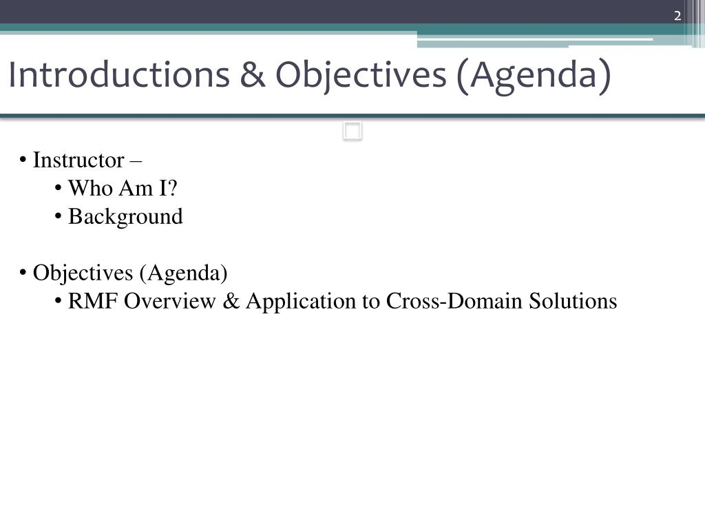 Introductions & Objectives (Agenda)