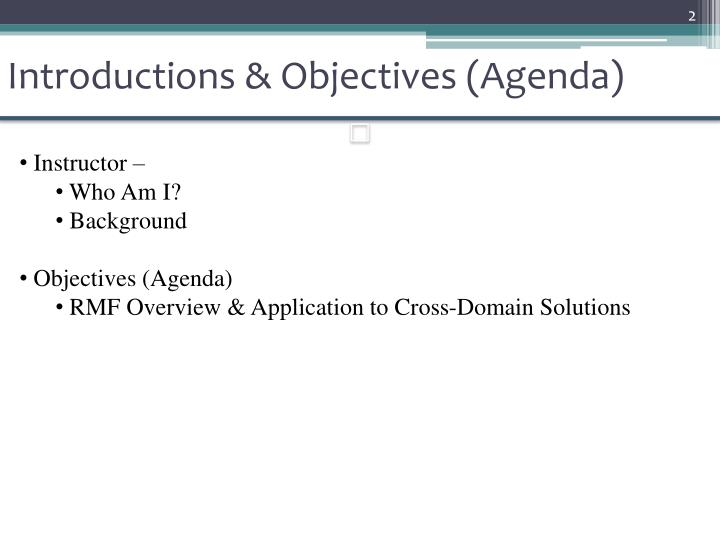 Introductions objectives agenda