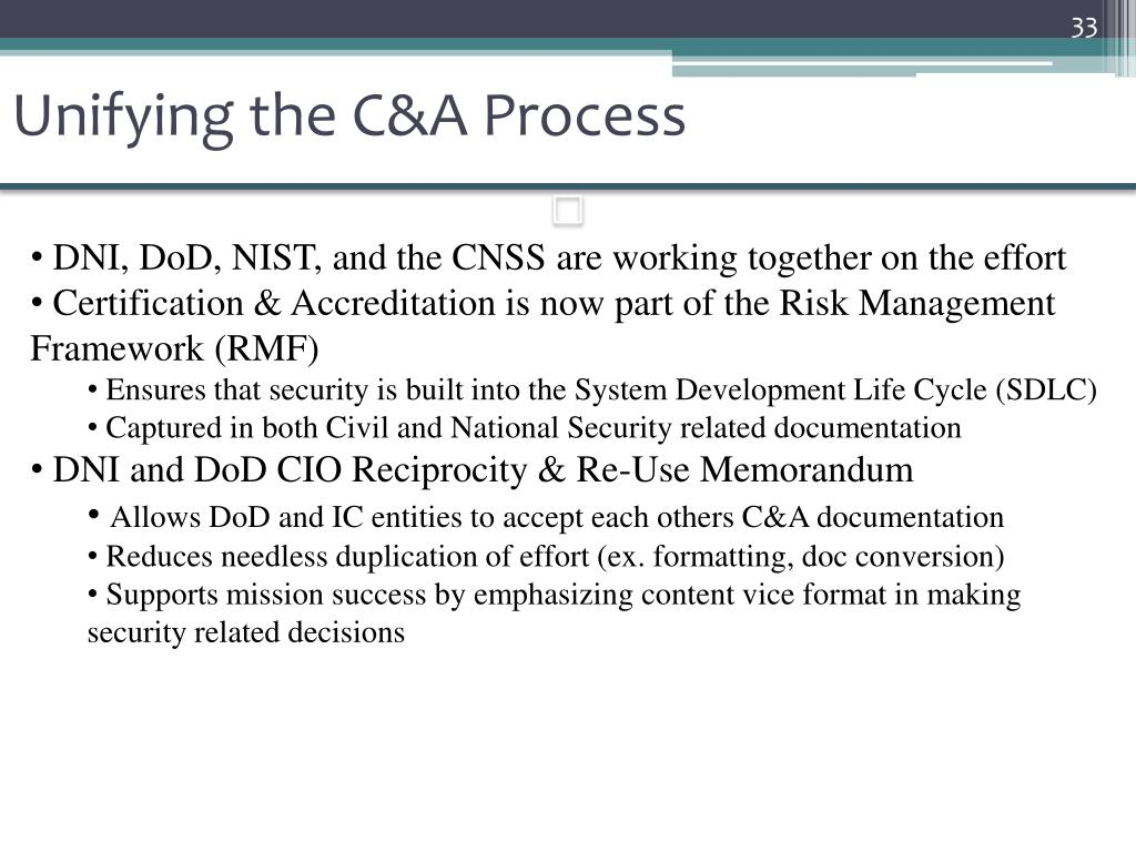 Unifying the C&A Process