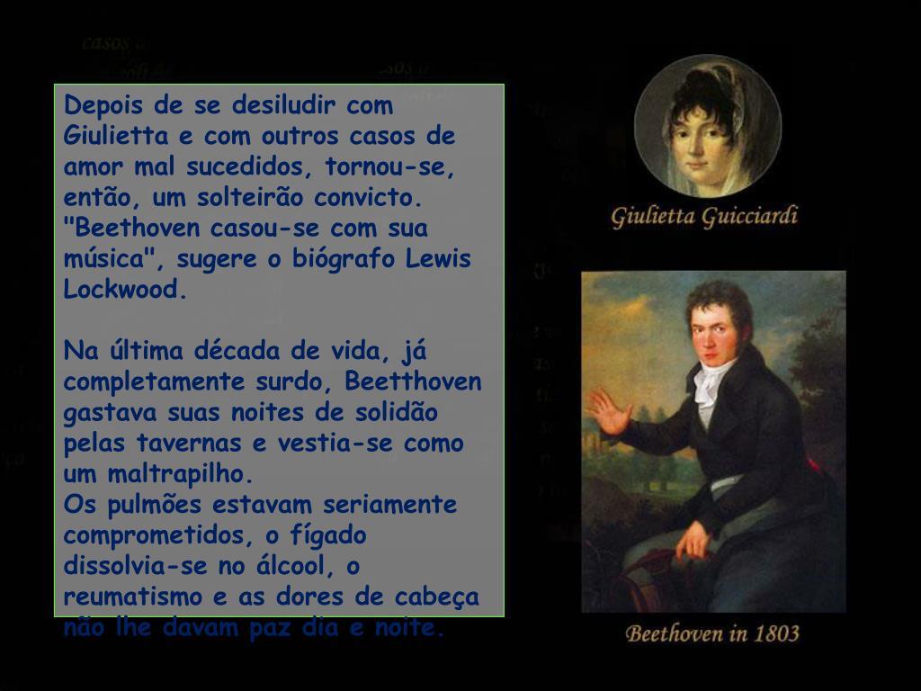 Depois de se desiludir com Giulietta e com outros casos de amor mal sucedidos,tornou-se, então, um solteirão convicto.
