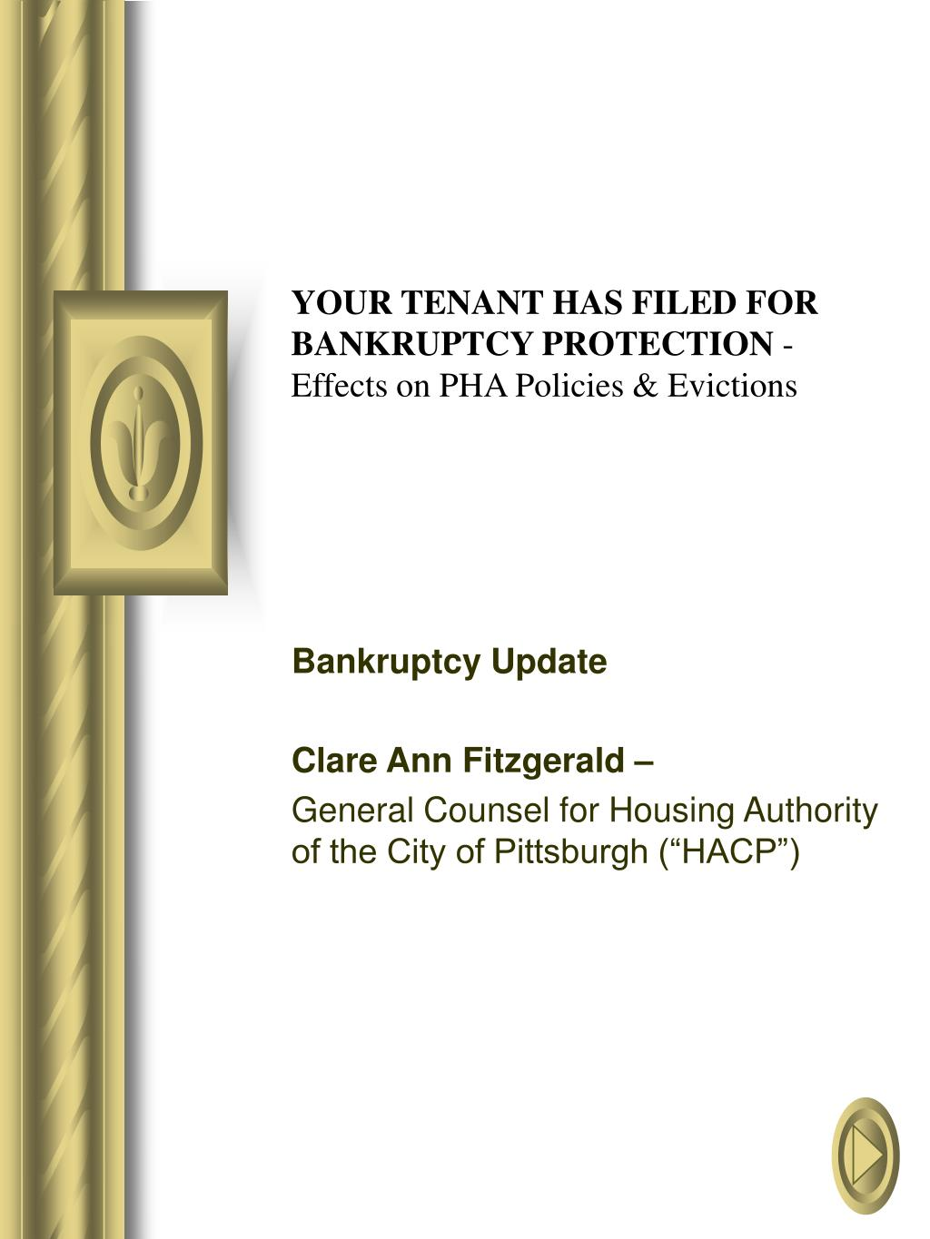 your tenant has filed for bankruptcy protection effects on pha policies evictions l.