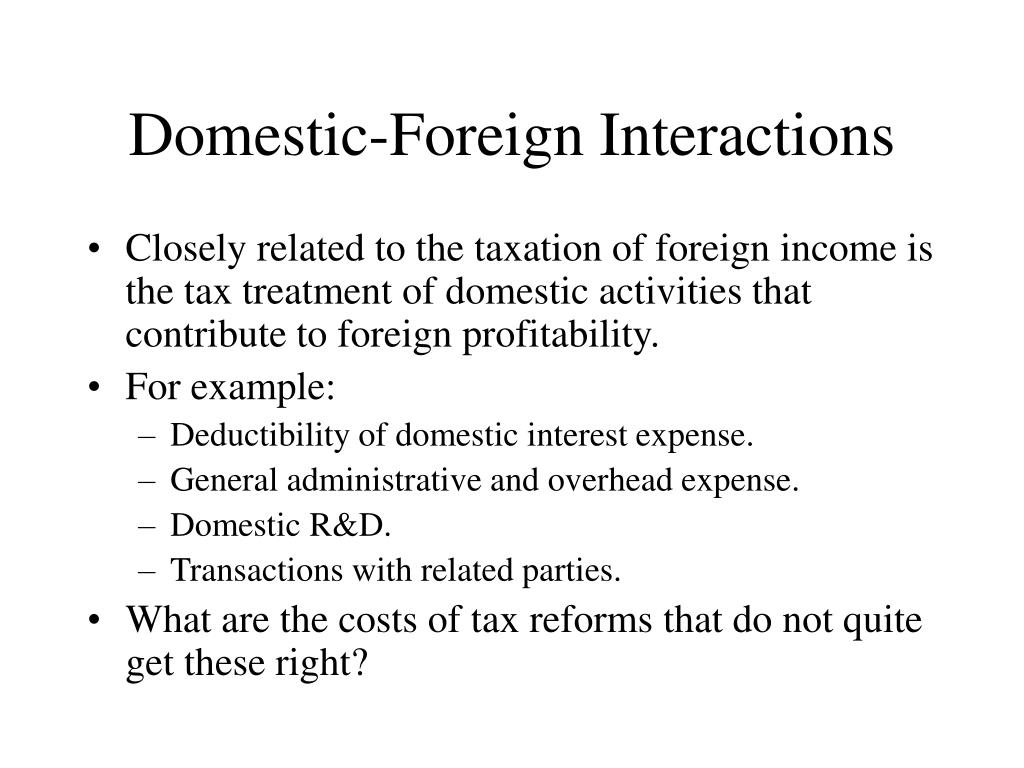 Domestic-Foreign Interactions