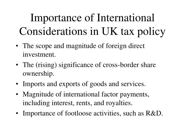 Importance of international considerations in uk tax policy