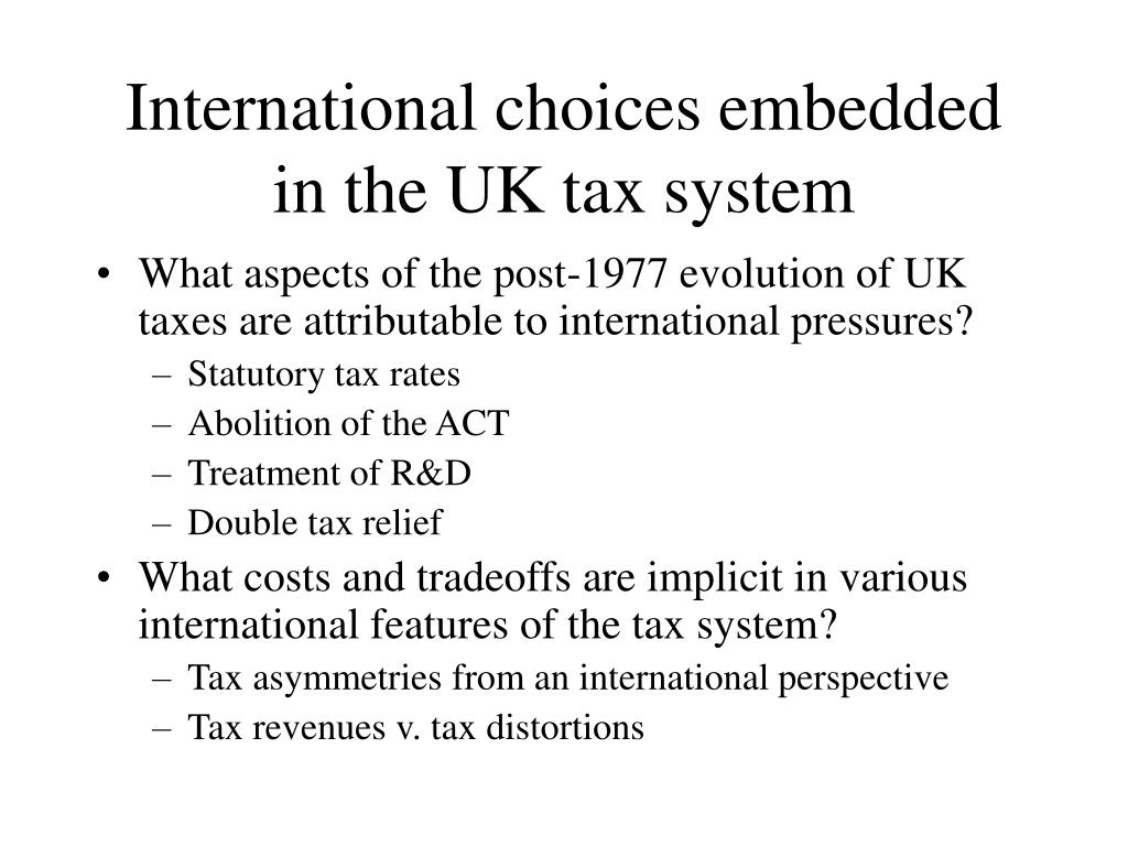 International choices embedded in the UK tax system