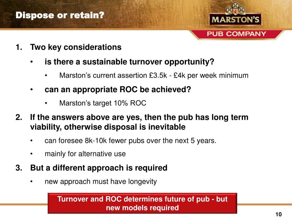 Dispose or retain?