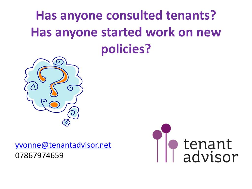 Has anyone consulted tenants?