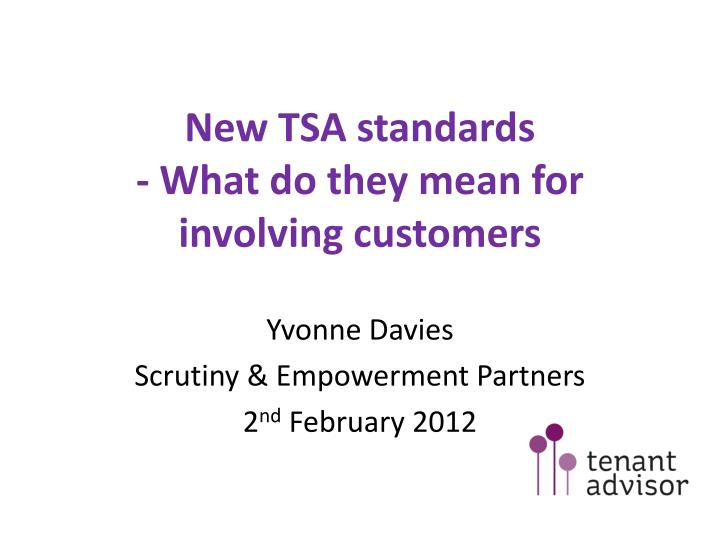New tsa standards what do they mean for involving customers