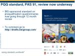 pqq standard pas 91 review now underway