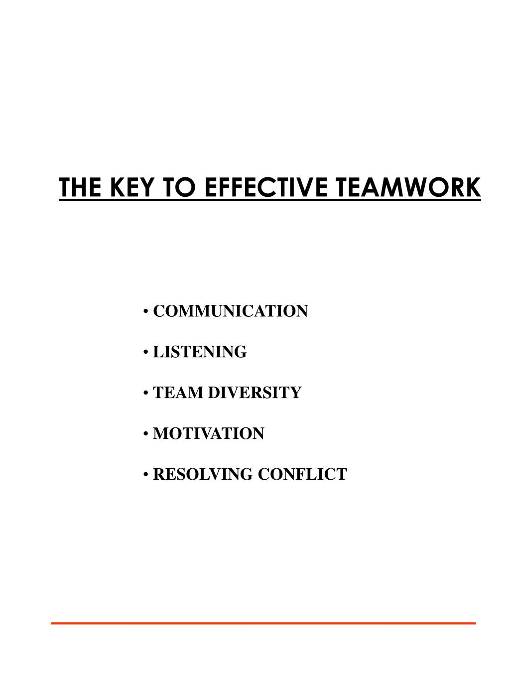 THE KEY TO EFFECTIVE TEAMWORK