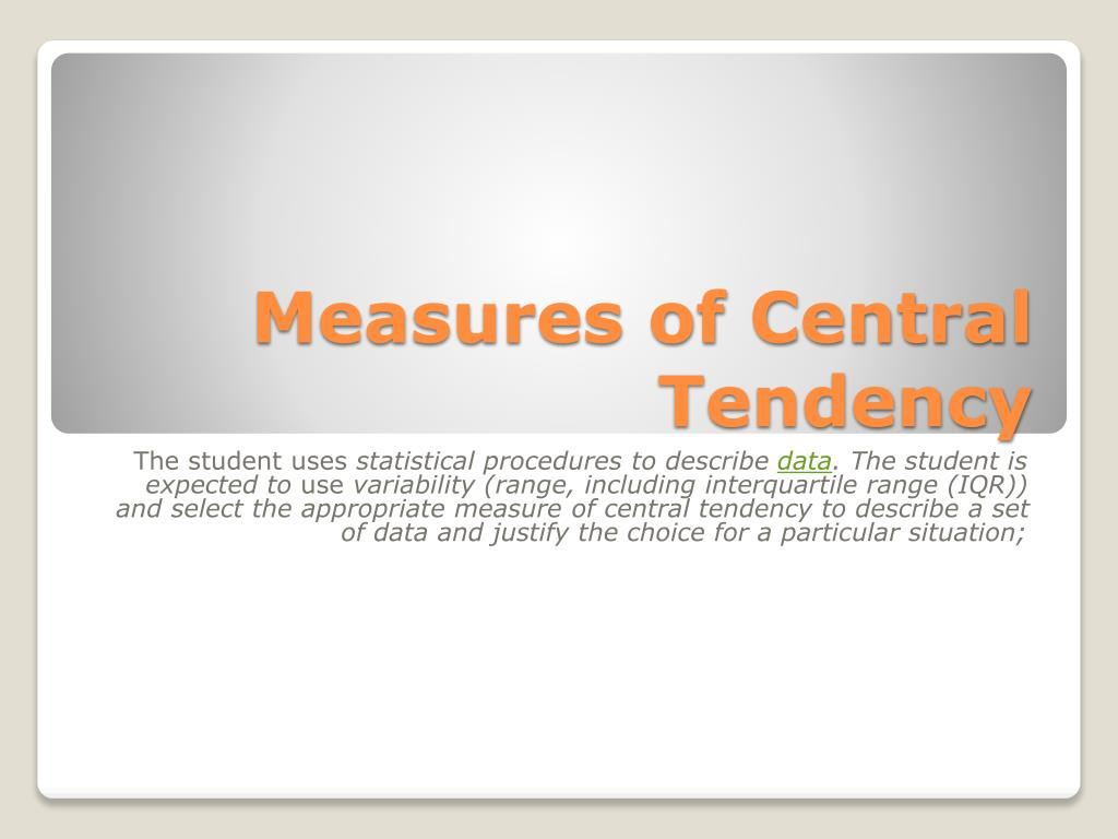 measures of central tendency l.