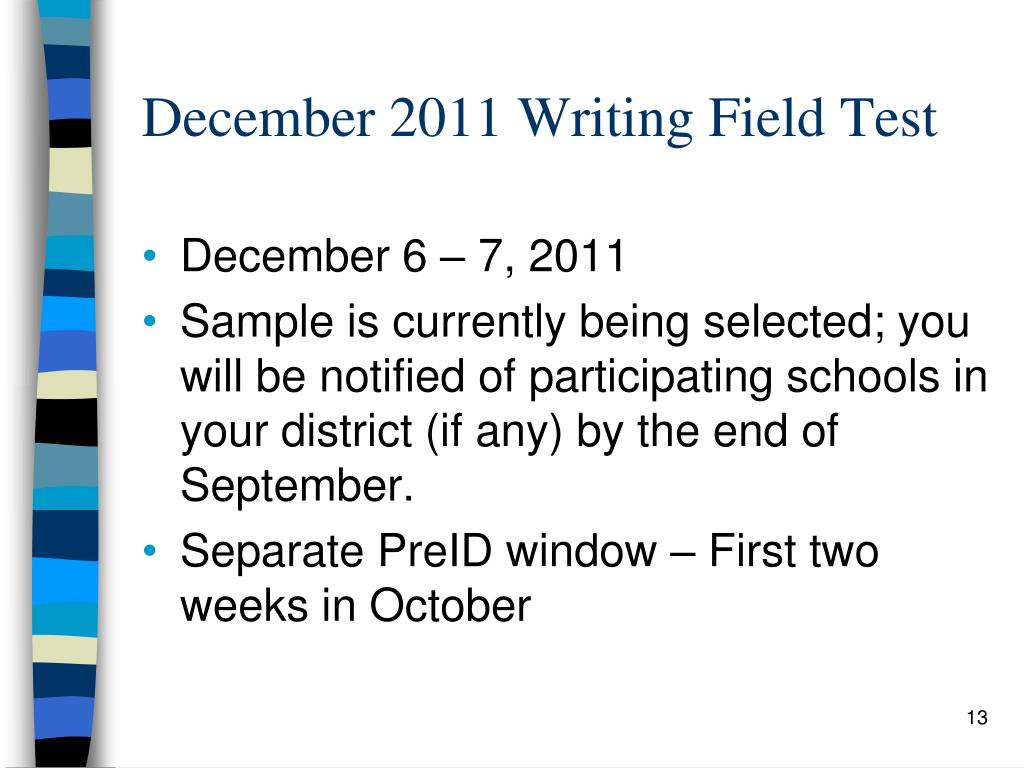 December 2011 Writing Field Test