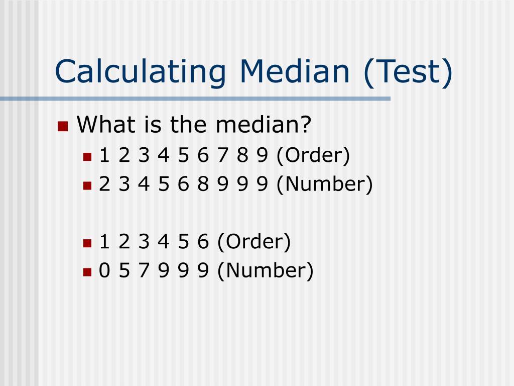 Calculating Median (Test)
