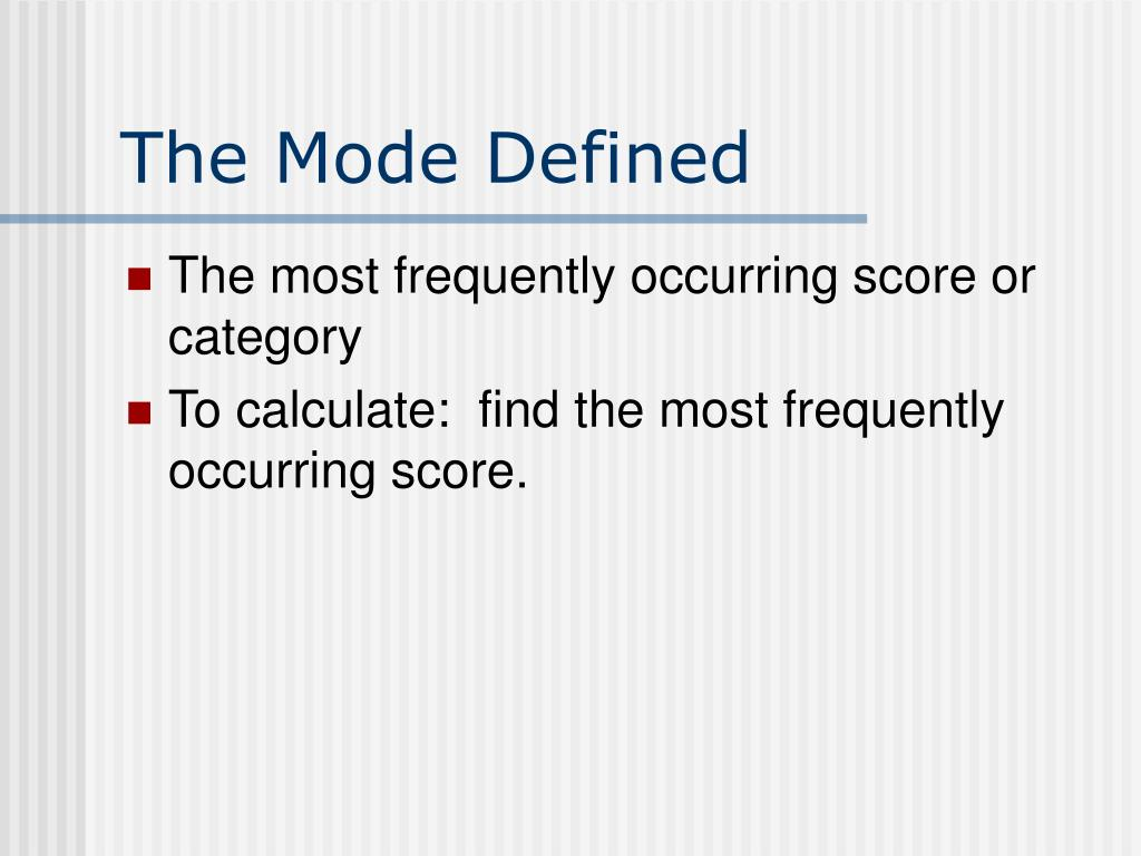 The Mode Defined