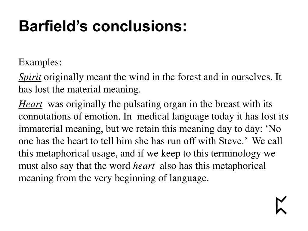 Barfield's conclusions: