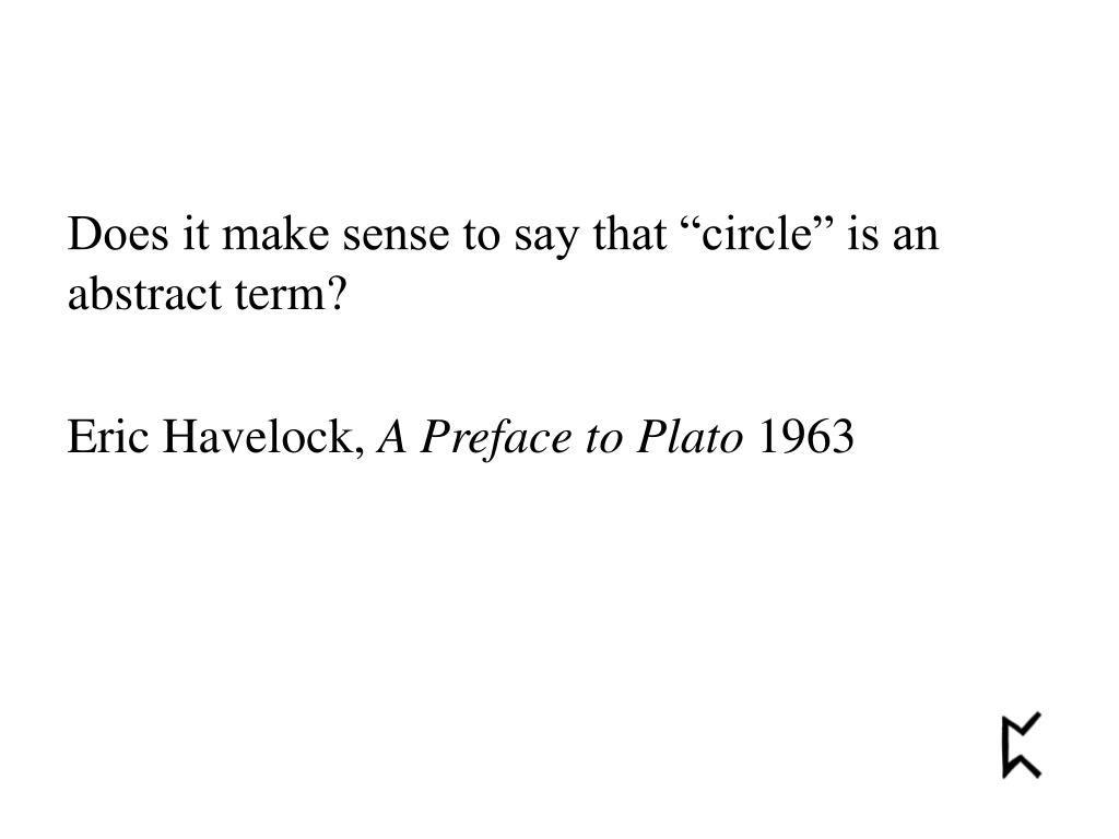 """Does it make sense to say that """"circle"""" is an abstract term?"""