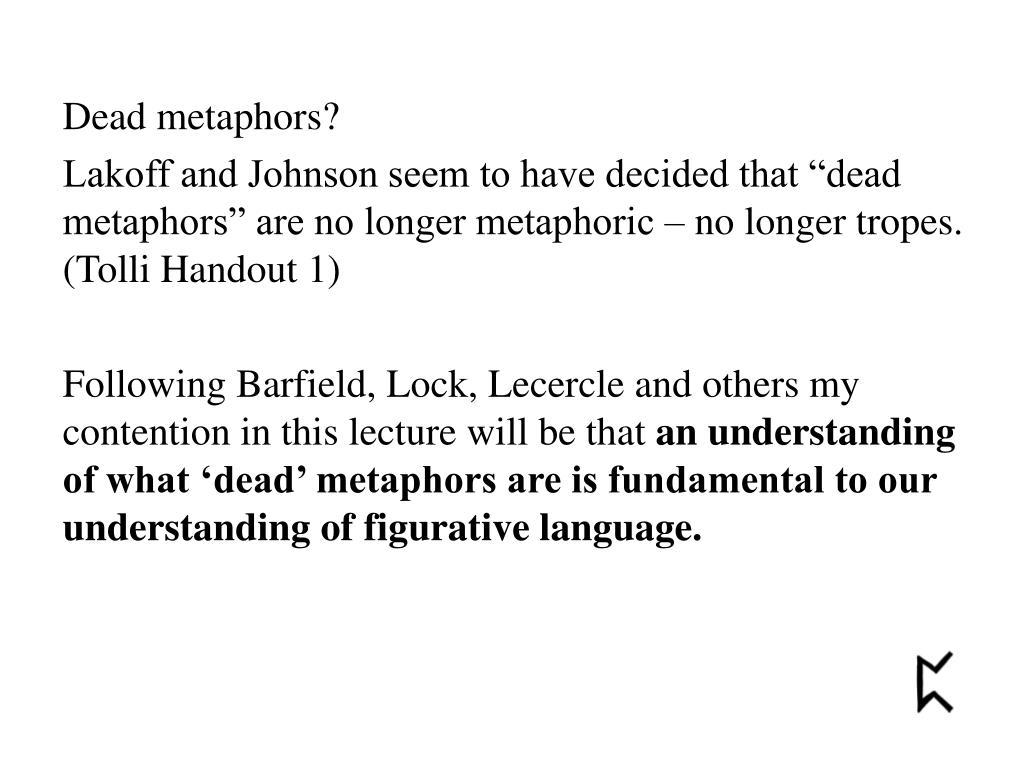 Dead metaphors?