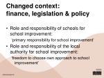 changed context finance legislation policy