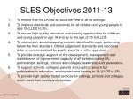 sles objectives 2011 13