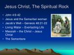 jesus christ the spiritual rock3