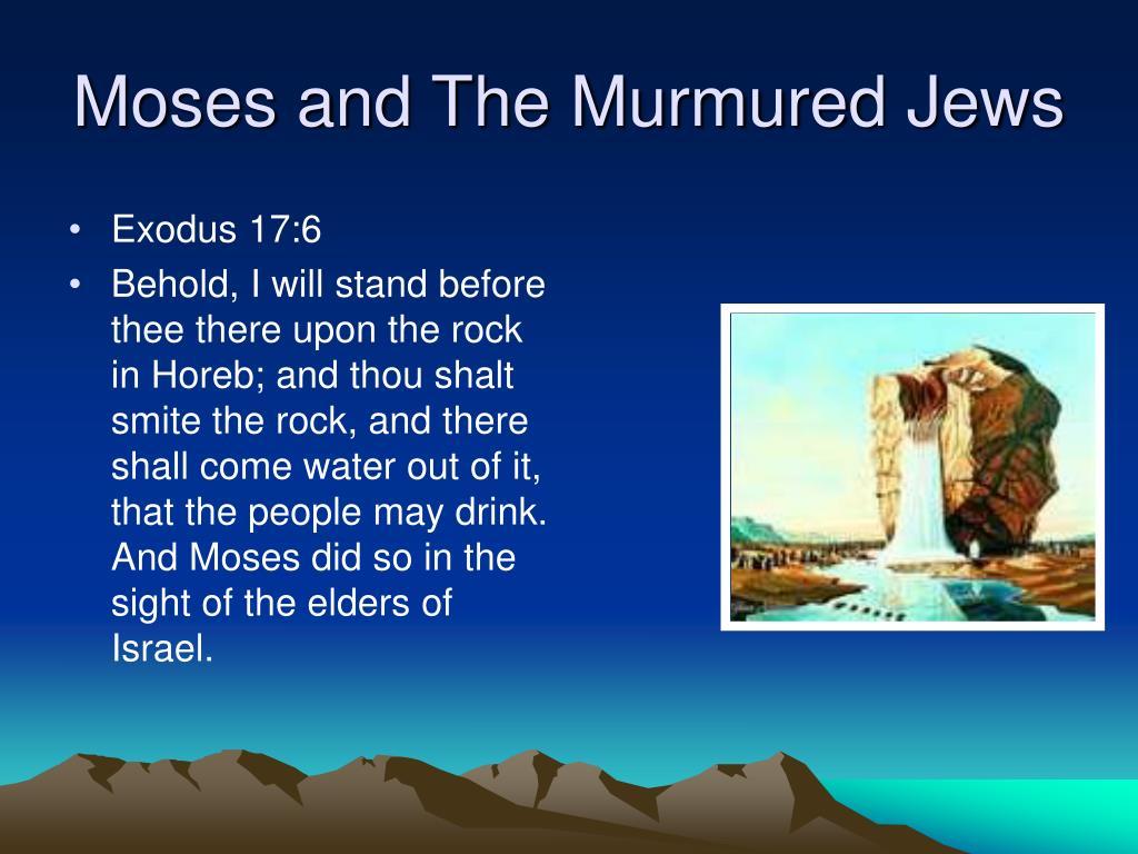 Moses and The Murmured Jews