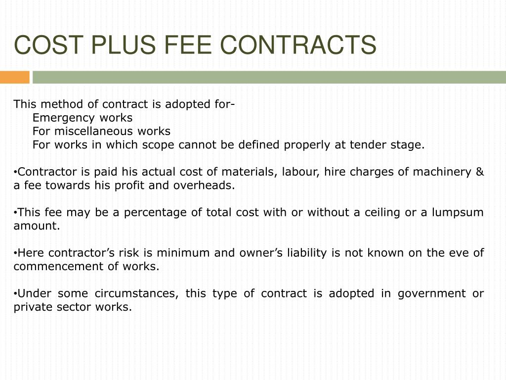 COST PLUS FEE CONTRACTS