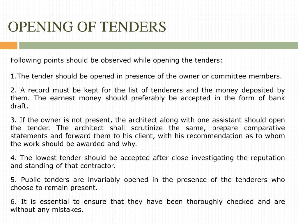 OPENING OF TENDERS