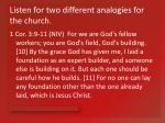 listen for two different analogies for the church