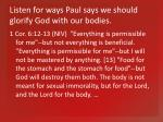 listen for ways paul says we should glorify god with our bodies