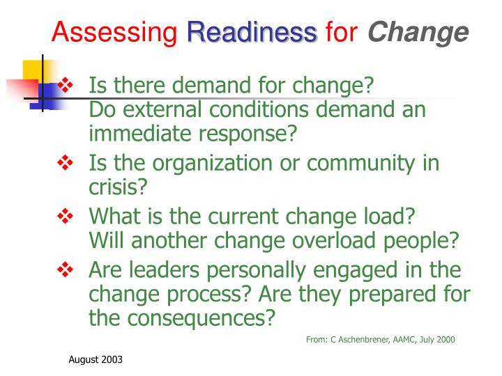Assessing readiness for change3