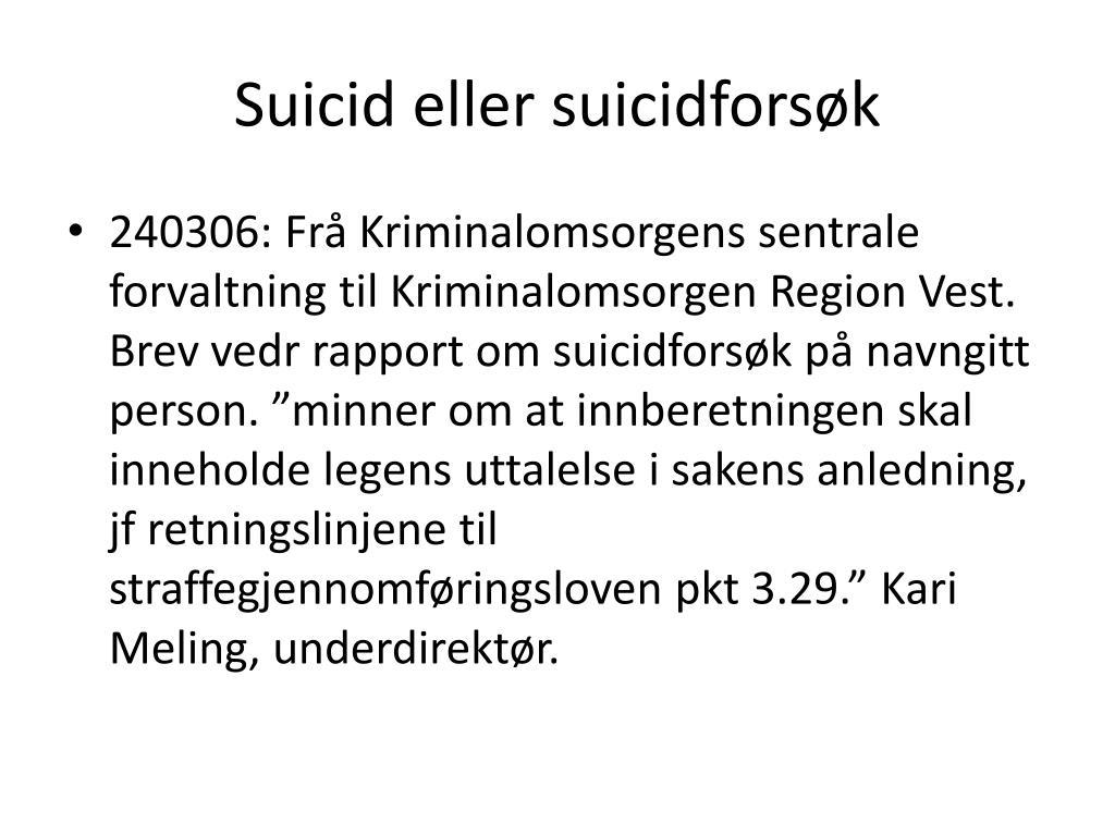 Suicid eller suicidforsøk