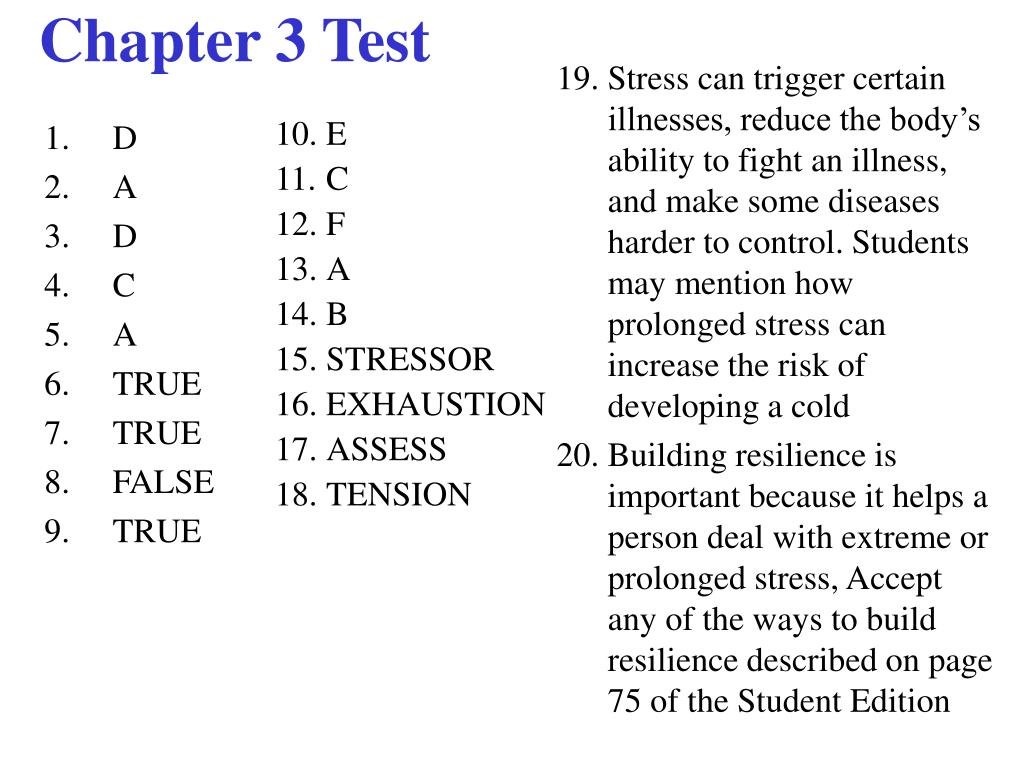 Stress can trigger certain illnesses, reduce the body's ability to fight an illness, and make some diseases harder to control. Students may mention how prolonged stress can increase the risk of developing a cold