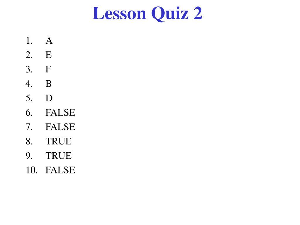 Lesson Quiz 2
