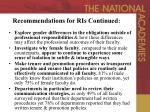 recommendations for ris continued