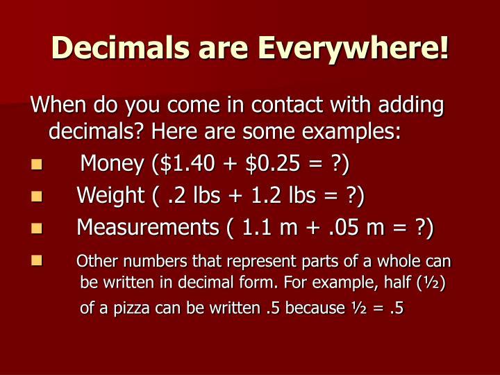 Decimals are Everywhere!