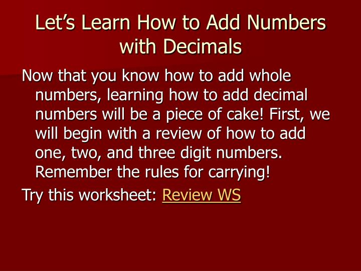 Let s learn how to add numbers with decimals