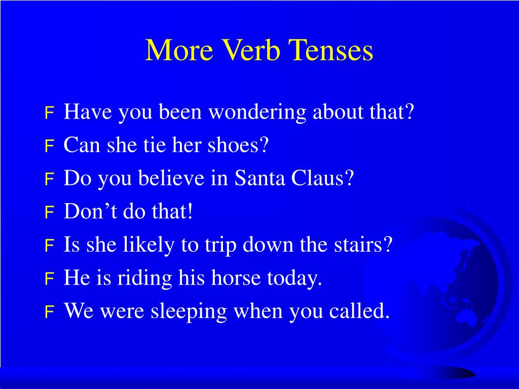 More Verb Tenses