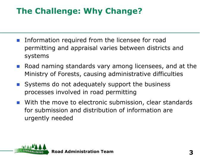 The challenge why change