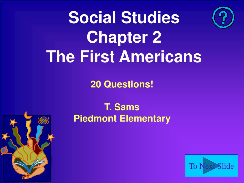 social studies chapter 2 the first americans l.