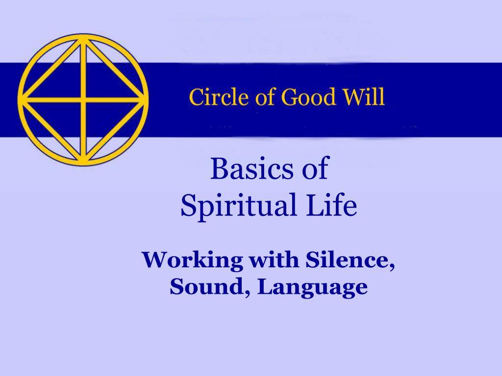 basics of spiritual life l.
