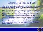 listening silence and om