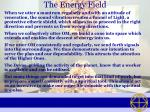 the energy field